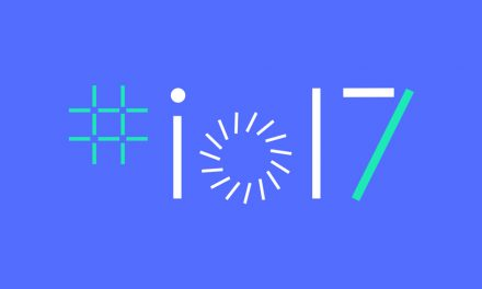 Important announcements for Android OS at Google I/O 2017